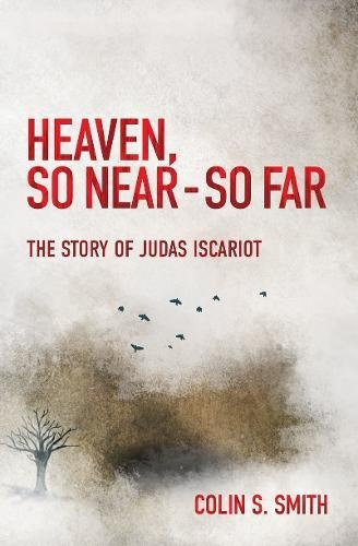 As Easter Approaches, Story of Judas Iscariot Reminds Christians To Never Give Up On Their Faith