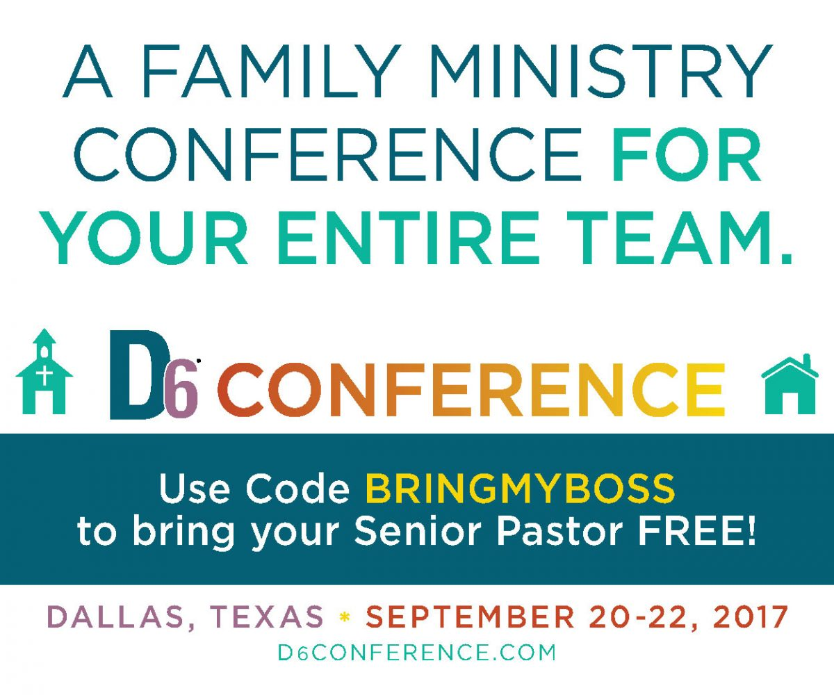 D6 Conference: Connecting Church and Family
